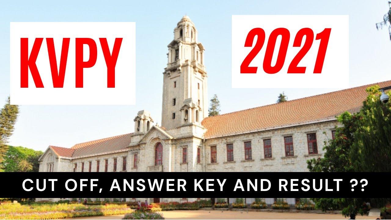 Download KVPY 2021   Cut Off   Answer Key   Result   KVPY Cut Off   KVPY 2020-21   KVPY vedantu unacademy