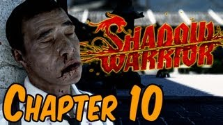 Shadow Warrior 2013 Walkthrough - Chapter 10 We Should Stick To The Lack of Plan Gameplay HD