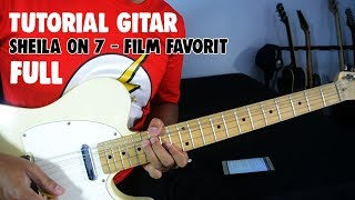 Tutorial Gitar: Sheila on 7 - Film Favorit (Full)
