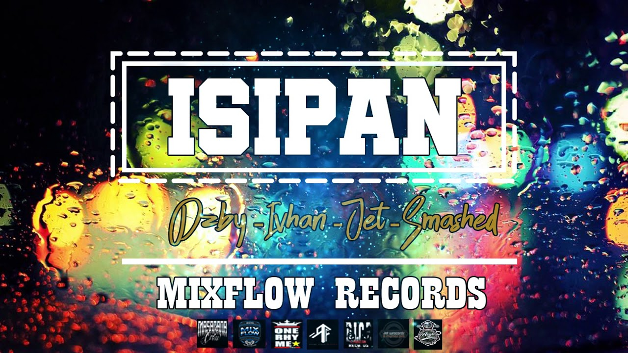 Download Isipan - Mixflow Ft. DZBY