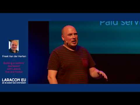 Freek Van der Herten - Building a realtime dashboard with Laravel, Vue and Pusher - Laracon EU 2017