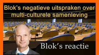 Blok reageert op uitspraken en 2e termijn Tweede Kamer