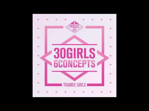 PRODUCE 48 - 30 Girls 6 Concepts - 다시 만나 (SEE YOU AGAIN) Audio