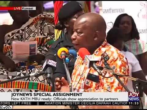 New KATH MBU Named After The Late Asantehemaa on Joy News (19-1-18)