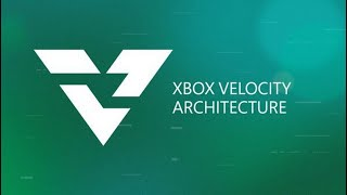 Xbox Series X - Velocity Architecture Official Trailer (2020)