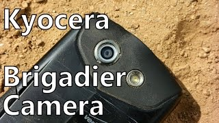 Kyocera Brigadier Camera Review: Real World Video Samples From the Toughest Android Phone