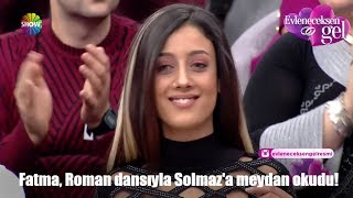 Video Fatma, Roman dansıyla Solmaz'a meydan okudu! download MP3, 3GP, MP4, WEBM, AVI, FLV Maret 2018