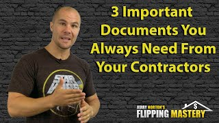 Three Documents to Always Get From Contractors when Flipping Houses