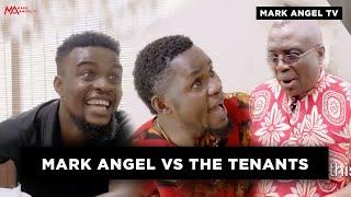 Mark Angel Vs The Tenants