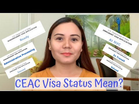 What's The Meaning Of My CEAC Visa Status?