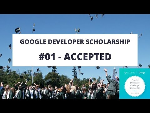The Google Developer Scholarship #01 - Accepted!