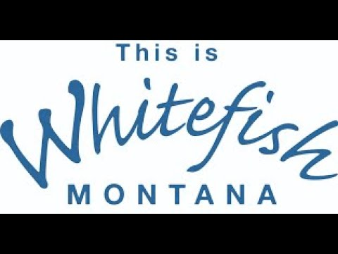 TBA Virtual Trip In The US: Whitefish, MT