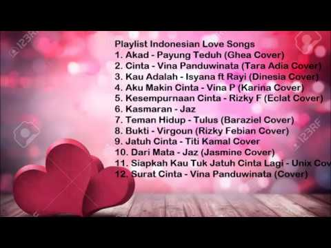 Indonesian Love Songs 2018 (Top Cover)