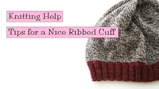 Knitting Help - Tips for a Nice Ribbed Cuff