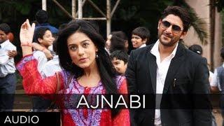 Ajnabi Full Song (Audio) | Jolly LLB | Arshad Warsi, Amrita Rao