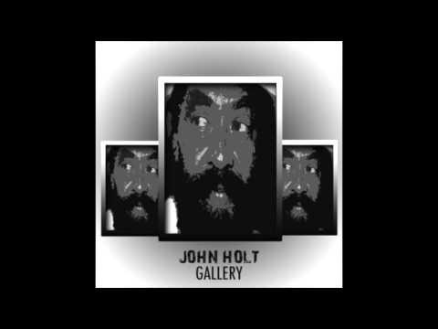 The Reggae Artists Gallery John Holt (Full Album)