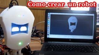 Como crear tu propio robot desde cero!