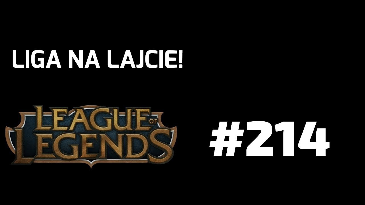 Na Lajcie! League of Legends odc. 214 – KLEPTOHEIMER