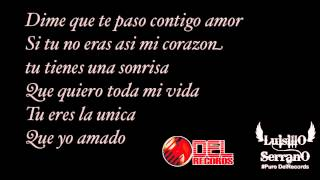 Dime Que Te Paso [Lyrics]- Luis Coronel
