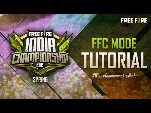 Free Fire India Championship 2021 Spring | FFC Mode Tutorial