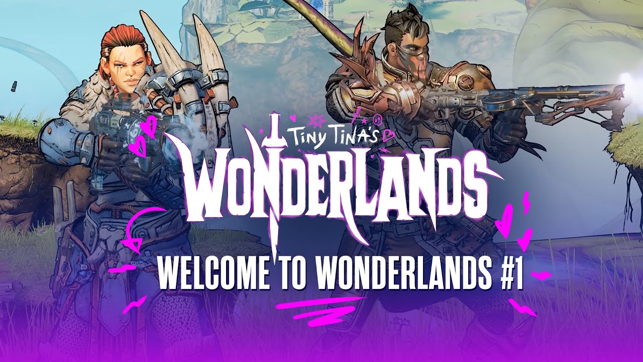 Download Welcome to Wonderlands #1: Stabbomancer and Brr-Zerker - Tiny Tina's Wonderlands