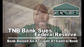 TNB Bank Sues Federal Reserve of New York