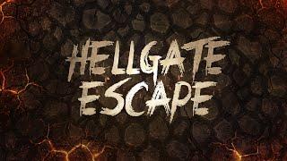 Hellgate Escape