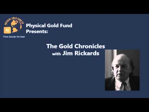 Apr. 17, 2014 The Gold Chronicles with Jim Rickards