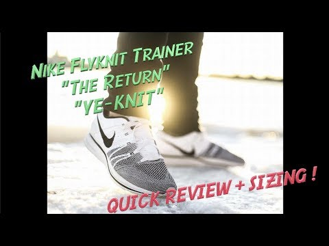 2f80df771cabc 4k Nike Flyknit Trainer The Return aka Ye-knit Quick Review + SIZING ...