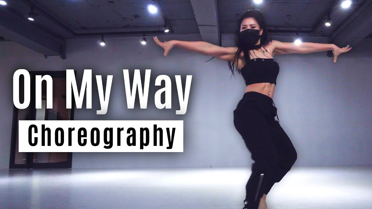 [Choreography] On My Way - Alan Walker, Sabrina Carpenter & Farruko | MYLEE Dance