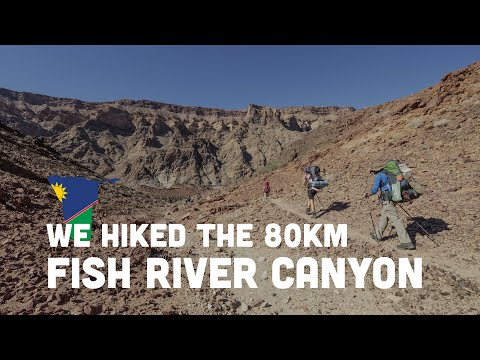 We Hiked The 80km Fish River Canyon In Namibia