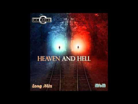 C C  Catch  Heaven And Hell Long Mix recut  Manaev