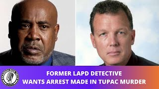 2Pac Detective Wants Arrest Made Now In The Tupac Murder Case | 2020
