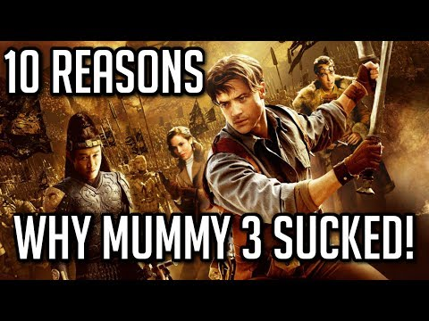 Top 10 Reasons Why Mummy 3 Sucked ASS!