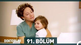 Doktorlar 91. Bölüm