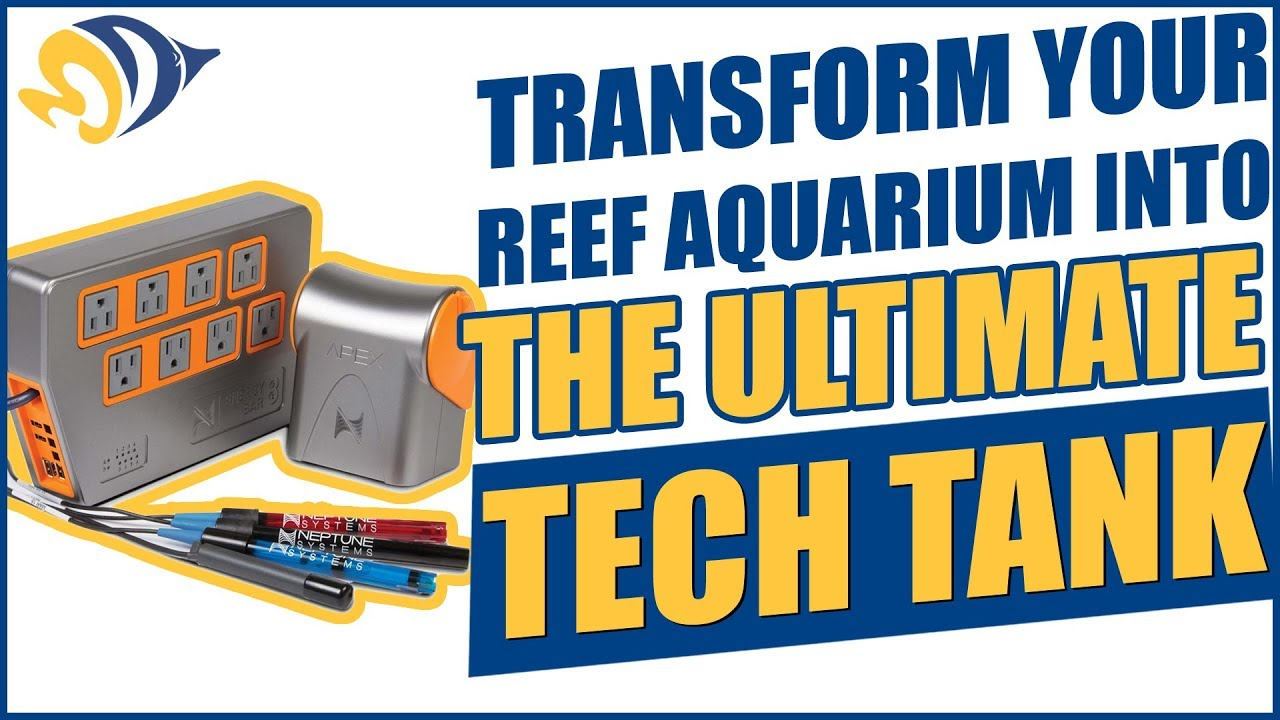 Transform your reef aquarium into THE ULTIMATE TECH TANK Thumbnail