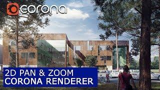 Corona 1.6 - Новые функции: 2D Pan & Zoom | Уроки визуализации для начинающих