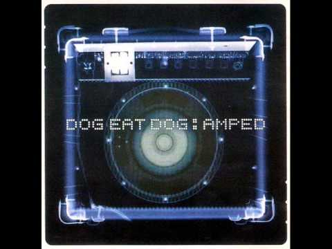 DOG EAT DOG - Amped 1999 [FULL ALBUM]