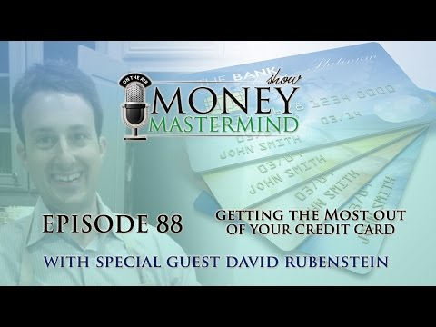MMS088 - Getting The Most Out Of Your Credit Cards