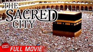 THE SACRED CITY | FREE FULL DOCUMENTARY | FOUNDING OF ISLAM, DAN GIBSON