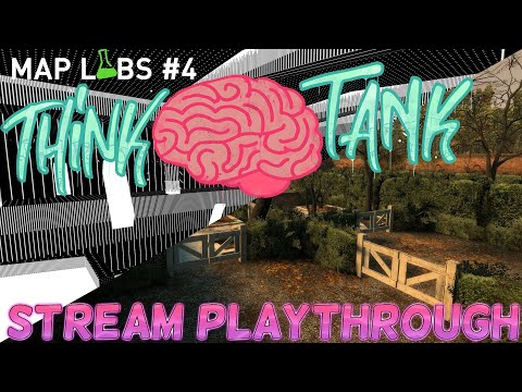 Map Labs #4 Think Tank Twitch Playthrough