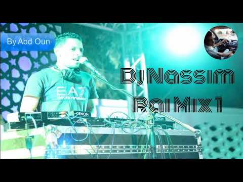 Dj Nassim Rai Mix 1 2005