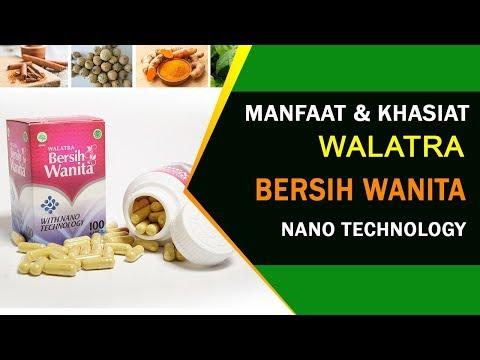 Manfaat Dan Khasiat Walatra Bersih Wanita Kapsul With Nano Technologi
