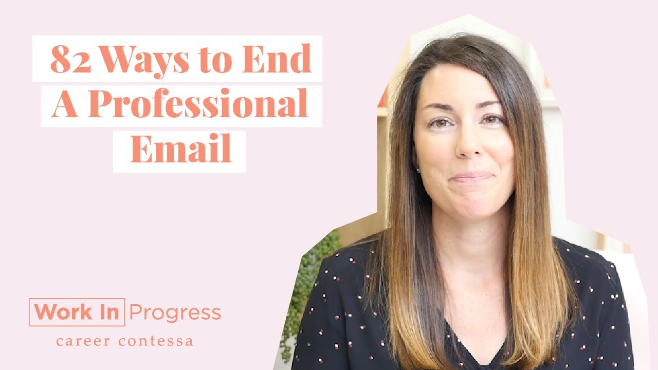 Professional ways to end an email