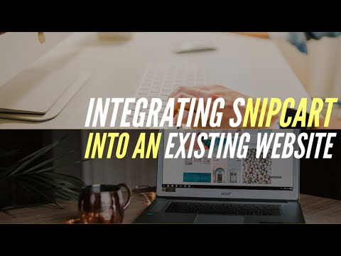 Integrating Snipcart Into An Existing Website