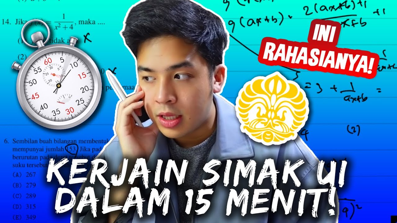 JEROME CHALLENGE TES MASUK UI DI BAWAH 15 MENIT! (SIMAK UI MATEMATIKA)
