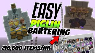 EASY Piglin Bartering - 216,600 Items Per Hour! (Minecraft Java 1.16+)
