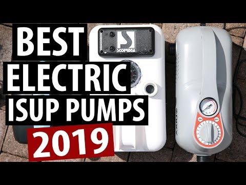 Best Electric SUP Pumps