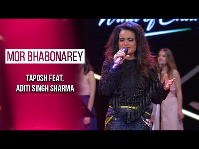 MOR BHABONAREY - TAPOSH FEAT. ADITI SINGH SHARMA : OMZ WIND OF CHANGE [ S:06 ]