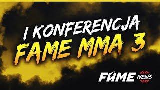FAME MMA 3: PIERWSZA KONFERENCJA! (ZAPOWIEDŹ)
